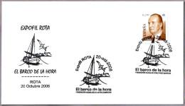 Matasellos EL BARCO DE LA HORA. Rota, Cadiz,Andalucia, 2006 - Barcos