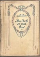 MON ONCLE ET MON CURE' - JEAN DE LA BRETE - NELSON - Libri, Riviste, Fumetti