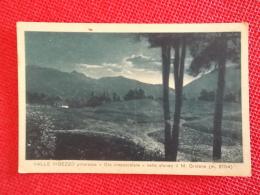 Valle Vigezzo Veduta Con Sullo Sfondo Il Monte Gridone Ed. Dolci Verbano - Andere Steden