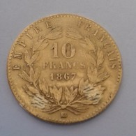 RARE :10 FRANCS OR EMPIRE FRANÇAIS 1867BB - Gold