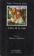 Santa Teresa De Jesus - Libros De La Vida  - Miguel Cervantes - Letras Hispanicas N° 98 - Livres, BD, Revues