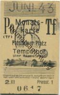 Berlin - Monatskarte - Potsdamer Platz Tempelhof - 2. Klasse Preisstufe 1 1943 - Bahn