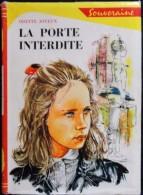 Odette Joyeux   - La Porte Interdite  - Bibliothèque Rouge Et Or Souveraine 681 - ( 1967 ) . - Bibliothèque Rouge Et Or