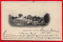 AFRIQUE --  DAHOMEY -- Quartier Européen à PORTO NOVO - Dahomey