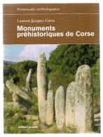 Monuments Préhistoriques De Corse.Laurent-Jacques Costa.159 Pages.2009. - Corse