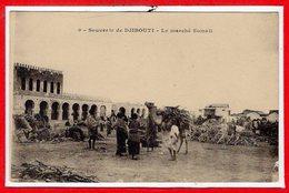 AFRIQUE --  SOMALIE - DJIBOUTI --  Le Marché - Somalia