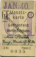 Berlin - Monatskarte - Gartenfeld Berlin Ringbahn - 2. Klasse Preisstufe 2 1940 - Bahn