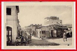 AFRIQUE --  SOMALIE - DJIBOUTI -- Rue Du Village Indigène - Somalia