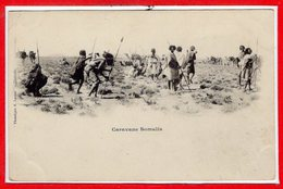 AFRIQUE --  SOMALIE - Caravane - Somalie