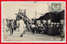 AFRIQUE --  SOMALIE - DJIBOUTI --  A La Foire Des Indigènes - Somalia