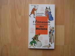 LIVRE * L'ALMANACH METEOROLOGIQUE DES DICTONS *  GABRIELLE COSSON