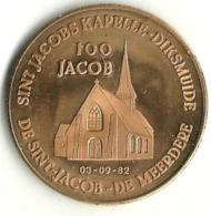 2950 Vz Sint Jacobs Kapelle-Diksmuide 100 Jacob De Sint Jaob-De Meerdere - Kz Diksmuide Door De Eeuwen Heen - Jetons De Communes