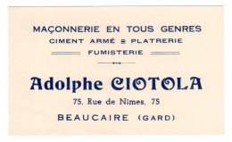 Carte Commerciale Adolphe Ciotola, Maçonnerie ..., Beaucaire ( Gard ) - Publicités