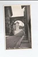 LA ROCHE SUR FORON (HAUTE SAVOIE) CARTE PHOTO PORTE DU PLAIN .CHATEAU 1942 - La Roche-sur-Foron