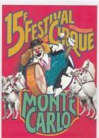 Cirque - 15e Festival International Du Cirque Monte Carlo - Fantaisies