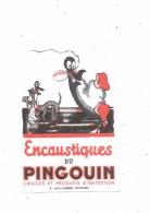 Buvard Encaustique Du Pingouin, - Buvards, Protège-cahiers Illustrés