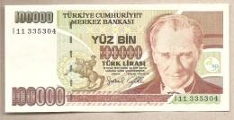 Turchia - Banconota Non Circolata FdS Da 100.000 Lire - 1997/2001 - Turchia