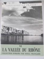 Connaissez  La France Shell LA VALLEE DU RHONE - Rhône-Alpes
