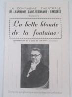 Programme  LA BELLE BLONDE   DE LA FONTAINE   HARMONIE  SAINT FERDINAND DE CHARTRES - Programmes
