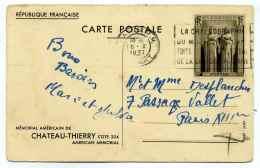 Entier à Type Spéciaux : MEMORIAL DE  CHATEAU THIERRY / American Memorial / CP N°11 - Standard Postcards & Stamped On Demand (before 1995)