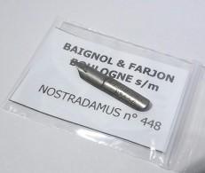 BAIGNOL & FARJON  Nostradamus 448 Blanche - Pens