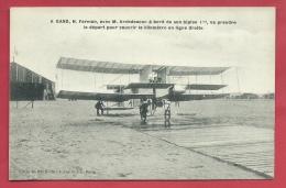 Gent / Gand - H. Farman, Avec M. Archdeacon à Bord De Son Biplan I Bis ..... ( Voir Verso ) - Gent