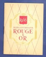 """LIVRES BIBLIOTHEQUE - """"ROUGE ET OR"""" - PETIT CALENDRIER - PUBLICITE - 1956 -  (7 X 9 Cm). - Calendars"""