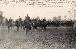 5414. CPA GUERRE 1914. WW1. L'ETAT MAJOR FRANCAIS DE DIVISION ET LES DRAGONS APRES LA VICTOIRE DE LA MARNE - Guerre 1914-18