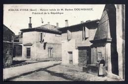 CPA ANCIENNE- FRANCE- AIGUES-VIVES (30)- MAISON NATALE DE GASTON DOUMERGUE-ANIMATION GROS PLAN- FONTAINE - Aigues-Vives