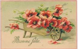 Bonne Fete Brouette De Fleurs En Relief - Felicitaciones (Fiestas)