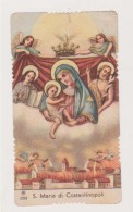 SANTINO FUSTELLATO AR 2333 S. MARIA DI COSTANTINOPOLI HOLYCARD IMAGE PIEUSE ANDACHTSBILD FUSTELLATO - Imágenes Religiosas