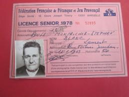 FEDERATION FRANCAISE DE PETANQUE  & JEU PROVENCAL -BOULES MARSEILLAISES MONTRICHER STEPHANE LICENCE SENIOR 1978--LAURENT - Documents Historiques