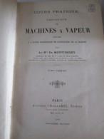 Cours Pratique Et Théorique De Machines À Vapeur  L'école Supérieure De Maistrance De La Marine Tome Premier Montchoisy - 1901-1940