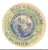BLEU D'AUVERGNE  SURCHOIX - CAVES D'AFFINAGE RIOMOISES - Fromage