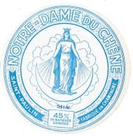 NOTRE-DAME Du CHÊNE : SAINT-PAULIN - Fabriqué En CHAMPAGNE - Cheese
