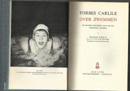 FORBES CARLISLE OVER ZWEMMEN  Boek Met O.a. Trainingsschema's En Foto's Van Beroemde Zwemmers. - Natation