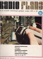 Radio Plans N°311 10/1973 - Réveil Matin Psychédélique - Deux Récepteurs Simples - Sonde De Test Pour TTL - Composants