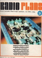 Radio Plans N°306 05/1973 Stroboscope à Battements Alternés-Pile Ou Face électronique-Auto-radio FM-Pupitre De Mixage - Other Components