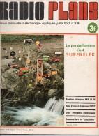 Radio Plans N°308 07/1973 Emetteur Récepteur VHF 25 W - Banc D'essai Du Téléviseur POPSY - 2 Minuteries électroniques - Composants