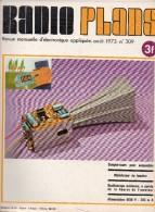 Radio Plans N°309 08/1973 Compte-tour Pour Automobile - Modulateur De Lumière - Oscilloscope Miniature - Alimentation - Composants