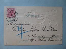 Österreich Austria Postal Card 5 Kreuzer  1899  FANTAISIES  CHROMOS  RELIEF  Fröhliche Ostern   Joyeuses Paques  Aout 20 - Gebruikt