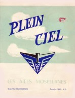 AERO-CLUB DE METZ Moselle  Revue PLEIN CIEL LES AILES MOSELLANES Aviation Parachutisme Vol à Voile - Aerei