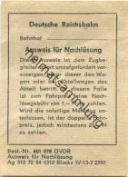 Deutsche Reichsbahn - Ausweis Zur Nachlösung - Transporttickets