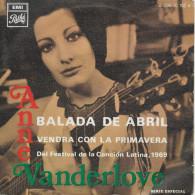 Anne Vanderlove 45t. EP ESPAGNE *balada De Abril* - Other - French Music