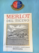 1437 - Suisse Tessin    Merlot Del Ticino Istituto Agrario Cantonale Mezzana 1985 - Etiquettes