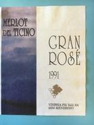 1439 - Suisse Tessin   Merlot Del Ticino Gran Rosé 1991 Mendrisio - Etiquettes