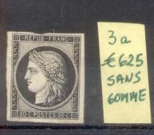 CERES AN 1849 TYPOGRAPHIE PAPIER TEINTE YVERT NR. 3a NOIR SUR BLANC NEUF SANS GOMME AVEC 3 CERTIFICATIONS D'EXPERTS AU D - 1849-1850 Cérès