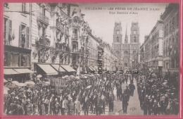 45 - ORLEANS--Les Fetes De Jeanne D´Arc--Rue Jeanne D'Arc---animé - Orleans