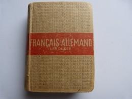 Dictionnaire Francais-allemand, Deutsch - Französisches Wörterbuch (in Einem Buch) - Dictionnaires