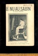 Art Charme Féminin : 2 Numéros 6&8 Revue LE NU AU SALON Femmes Nues Peinture Tableaux 1914 / Nude Women In Art - Art